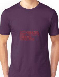 funny humor slogan Unisex T-Shirt