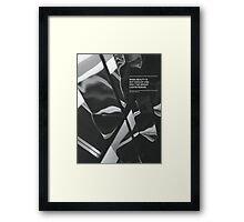 WHEN BEAUTY IS NOT ENOUGH Framed Print