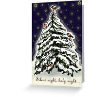 Silent night, holy night... Greeting Card