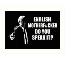 Pulp Fiction English Do You Speak It Art Print