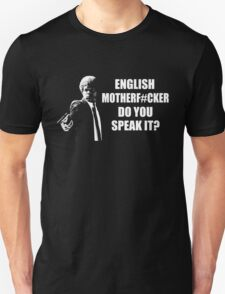 English Motherfucker Do You Speak It T-Shirt