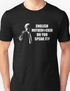 English Motherfucker Do You Speak It T-Shirt