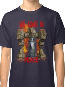 In Peace We Conquer  Classic T-Shirt