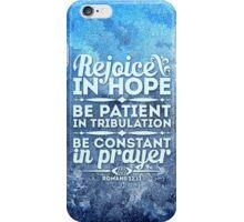 Rejoice in hope iPhone Case/Skin