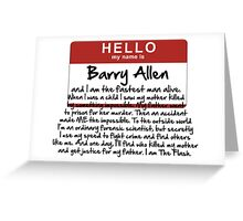 My name is Barry Allen. Greeting Card