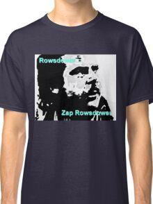 Zap Rowsdower Classic T-Shirt