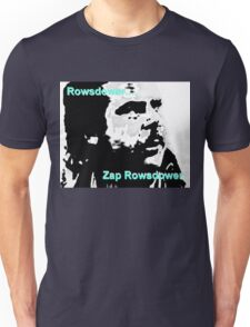 Zap Rowsdower Unisex T-Shirt