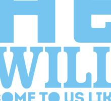 He will come to us like rain Sticker