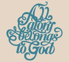 All glory belongs to God by biblebox