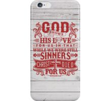 God shows iPhone Case/Skin