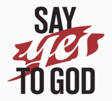 Say YES to God Baby Tee