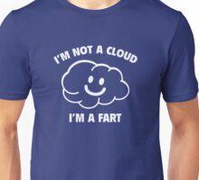 I'm Not A Cloud Unisex T-Shirt