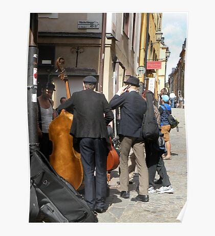 Band on the Street - Stockholm, Sweden Poster