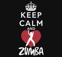 KEEP CALM AND ZUMBa by imprasunna