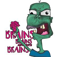 Brains! - Zombie Design - Brains, Brains and more Brains! by xeraa