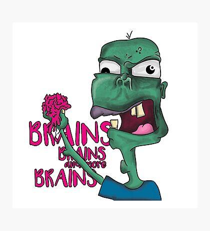 Brains! - Zombie Design - Brains, Brains and more Brains! Photographic Print