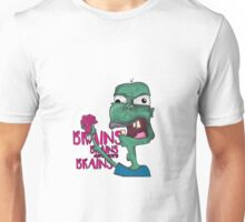 Brains! - Zombie Design - Brains, Brains and more Brains! Unisex T-Shirt