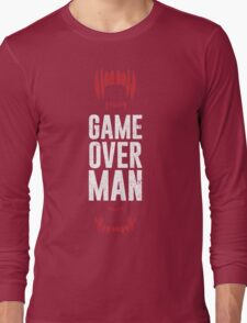 Game Over Man Long Sleeve T-Shirt