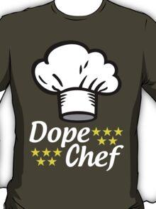 World Dope Chef T-Shirt