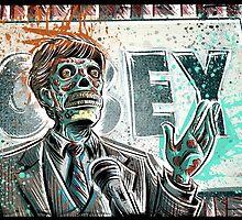 They Live, art, print, john carpenter, 80's, 90's, movie, film, action, sci fi, horror, rowdy, roddy piper, alien, green, face, politician, obey, joe badon by Joe Badon