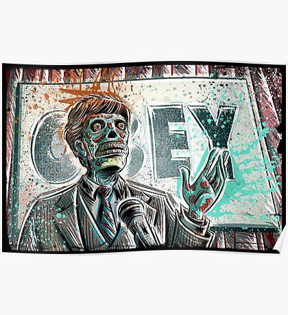 They Live, art, print, john carpenter, 80's, 90's, movie, film, action, sci fi, horror, rowdy, roddy piper, alien, green, face, politician, obey, joe badon Poster