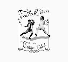 Soccer or Football - Vintage club Unisex T-Shirt
