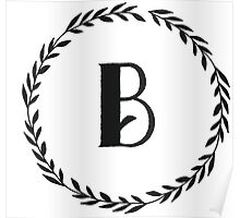 Monogram Wreath - B Poster