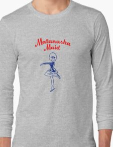 Matanuska Maid ~ T-shirts, cups, mugs, leggings, totes, etc Long Sleeve T-Shirt