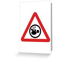 Pregnancy warning sign Greeting Card