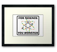 For science Framed Print