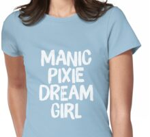 MPDG – Manic Pixie Dream Girl Womens Fitted T-Shirt