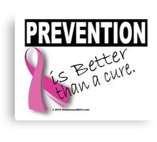 Prevention is Better than a Cure Canvas Print