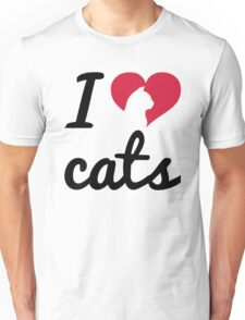Fancy I Love Cats Quote Unisex T-Shirt