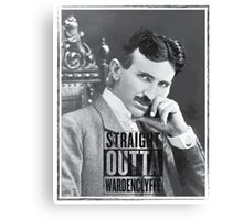 Straight Outta Wardenclyffe (Tesla) Canvas Print