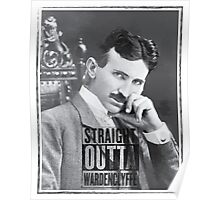 Straight Outta Wardenclyffe (Tesla) Poster