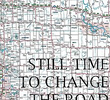 Still Time To Change The Road You're On ~ Quote by LizzyONE20