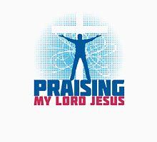 Praising my Lord Jesus Unisex T-Shirt