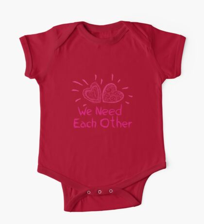 We need each other One Piece - Short Sleeve