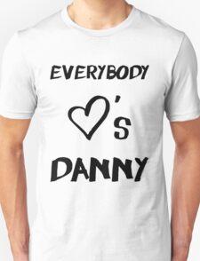 Everybody Loves Danny T-Shirt
