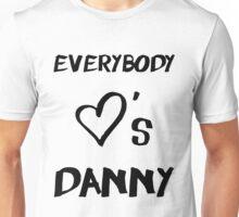 Everybody Loves Danny Unisex T-Shirt