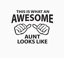 This is what an Awesome Aunt Looks like Unisex T-Shirt