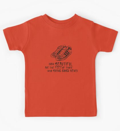 How beautiful upon the mountains are the feet Kids Tee
