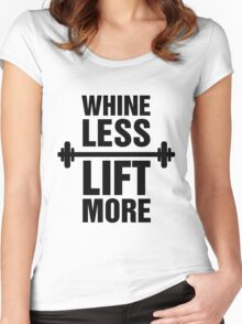 Whine Less Lift More Workout Gym Exercise Women's Fitted Scoop T-Shirt