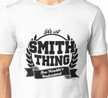 It's a smith thing Unisex T-Shirt