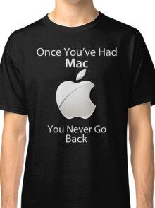 Once you've had Mac II Classic T-Shirt