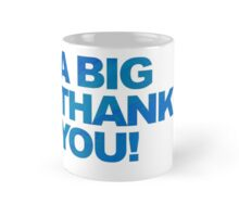 A Big Blue Thank You Mug