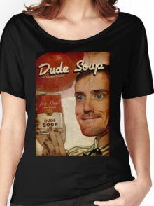 Dude Soup - Funhaus - James Women's Relaxed Fit T-Shirt