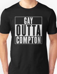 GAY OUTTA COMPTON T-Shirt