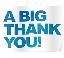 A Big Blue Thank You Poster