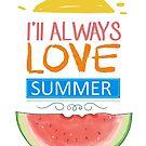 I'll always love summer by dadawan